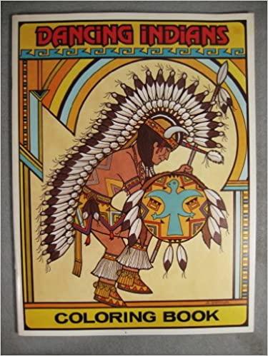 Dancing Indians Coloring Book